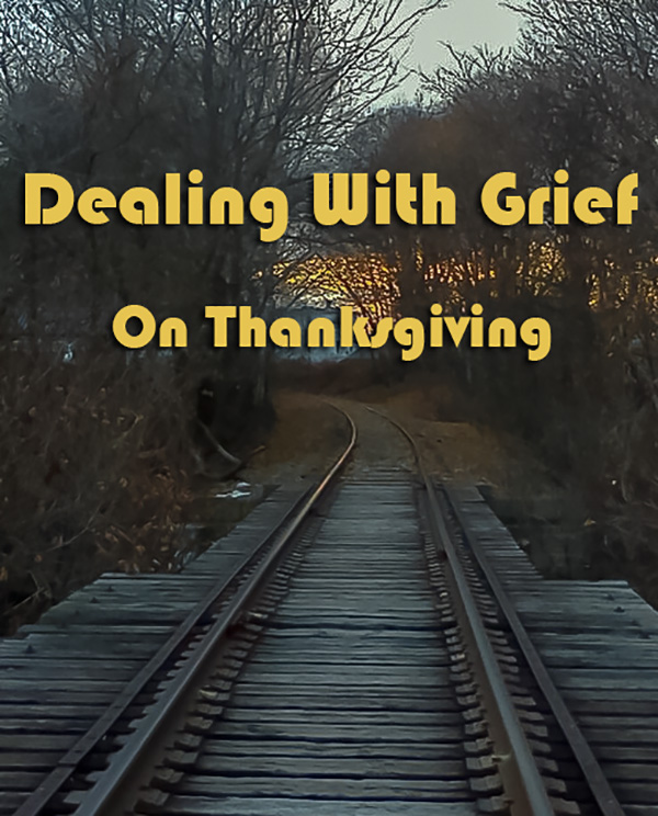 Grief on Thanksgiving