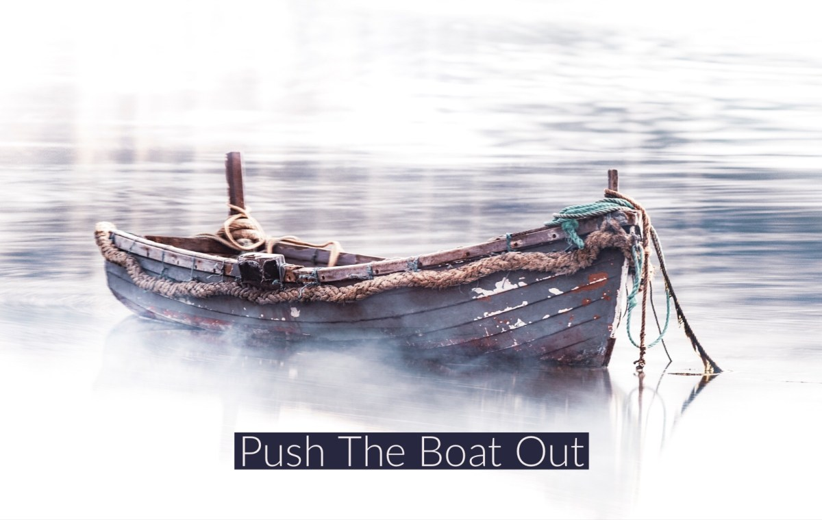 P&p :- Push The Boat Out