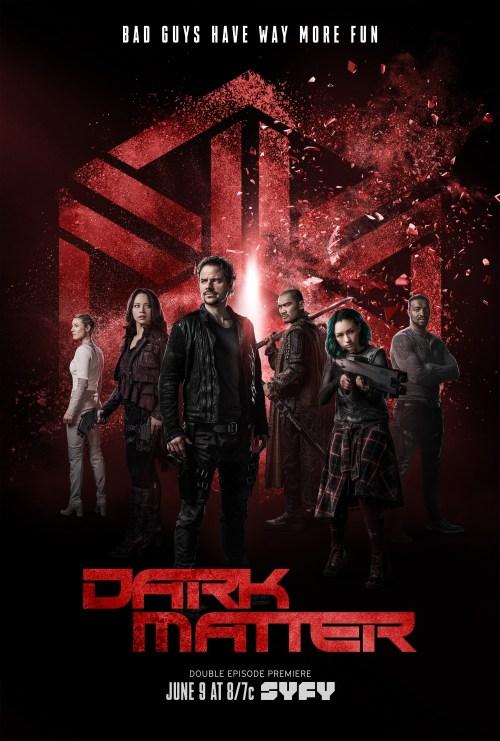 May 24, 2017: The Dark Matter Season 3 Poster!  Adrian Maro And Solara Shockley!