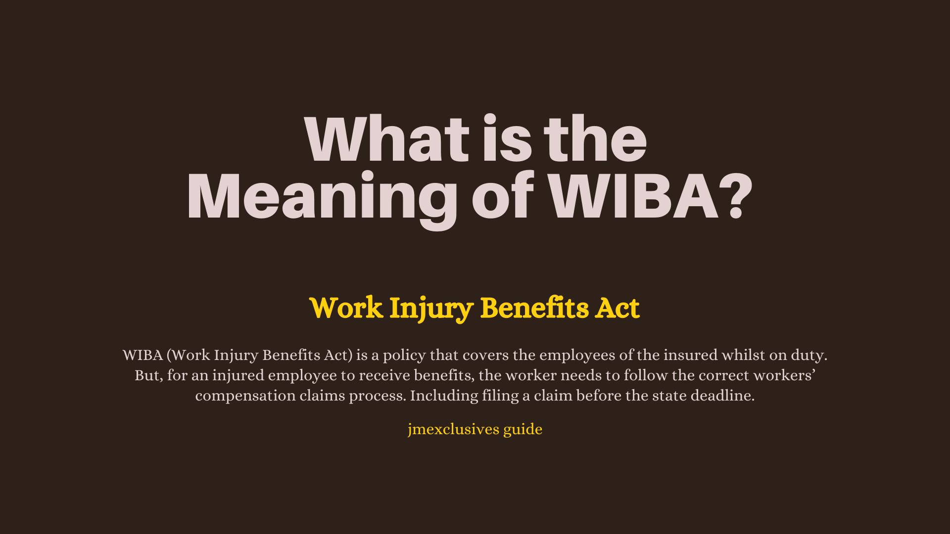 WIBA (Work Injury Benefits Act)