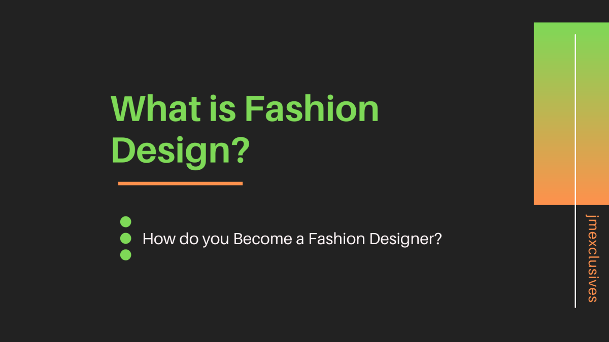 Fashion Design Tools How To Become A Fashion Designer Jmexclusives