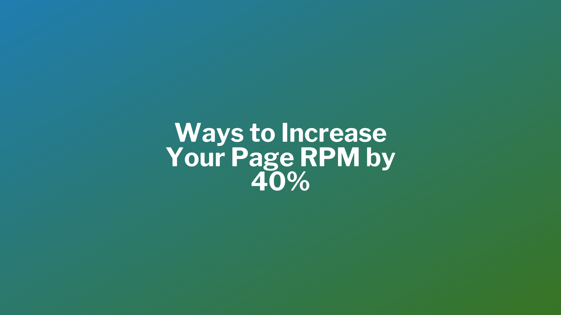 Increase Page RPM