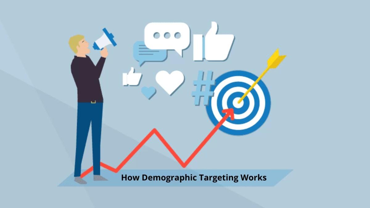Demographic Targeting