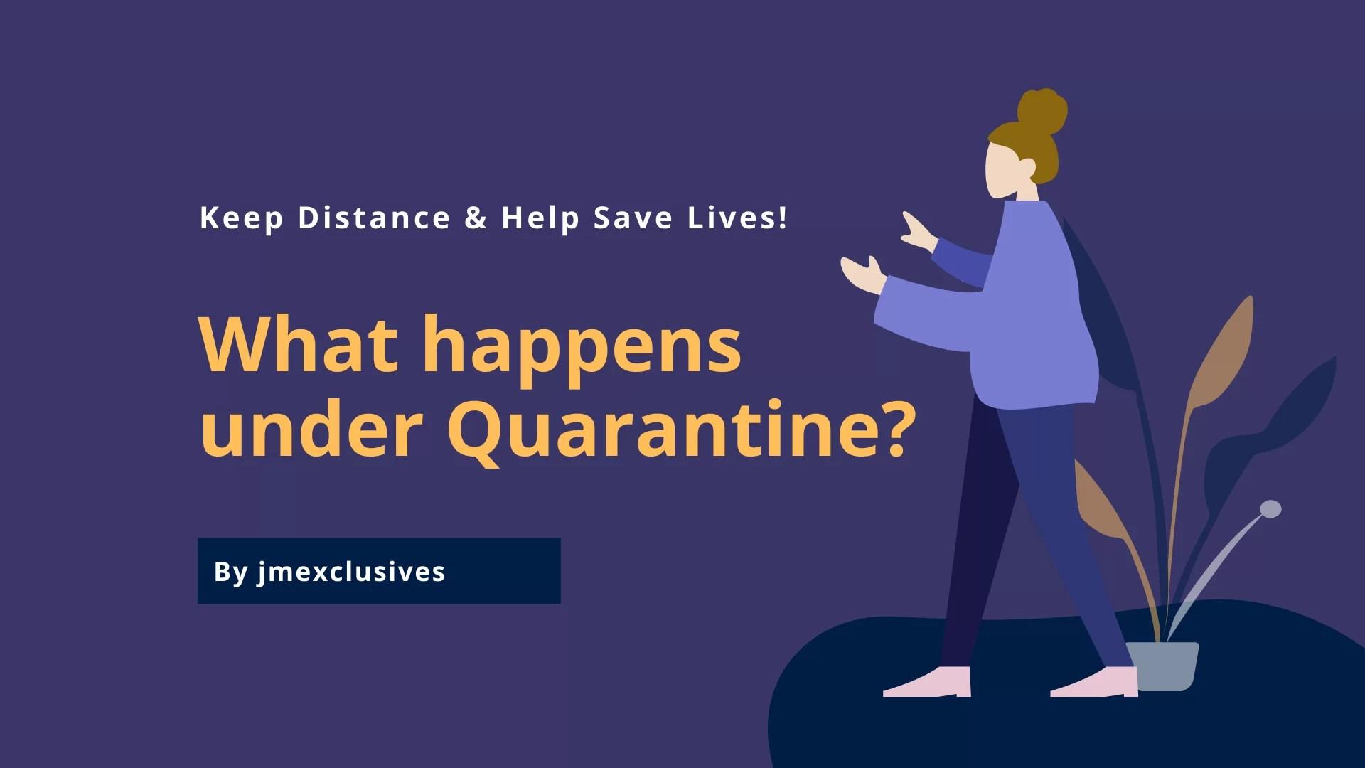 Quarantine and Isolation