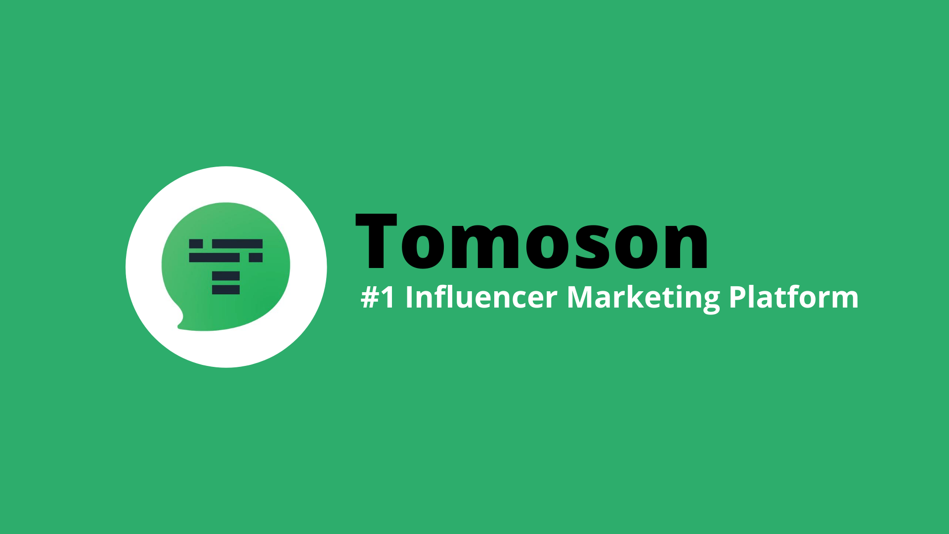 What is Tomoson? The #1 Influencer Marketing Platform