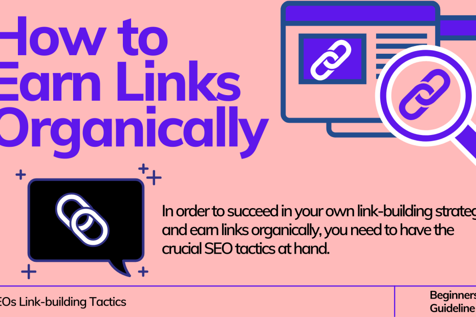 How to Earn Links Organically