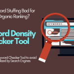 A Keyword Density Checker Tool to Edit Stuffed Site Terms!