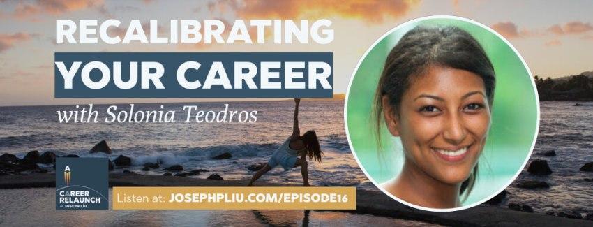 CR016-Recalibrating-Career_Solonia-Teodros
