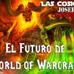¿Cuál es el futuro inmediato de World of Warcraft?