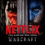 Warcraft: El Origen ya está en Netflix