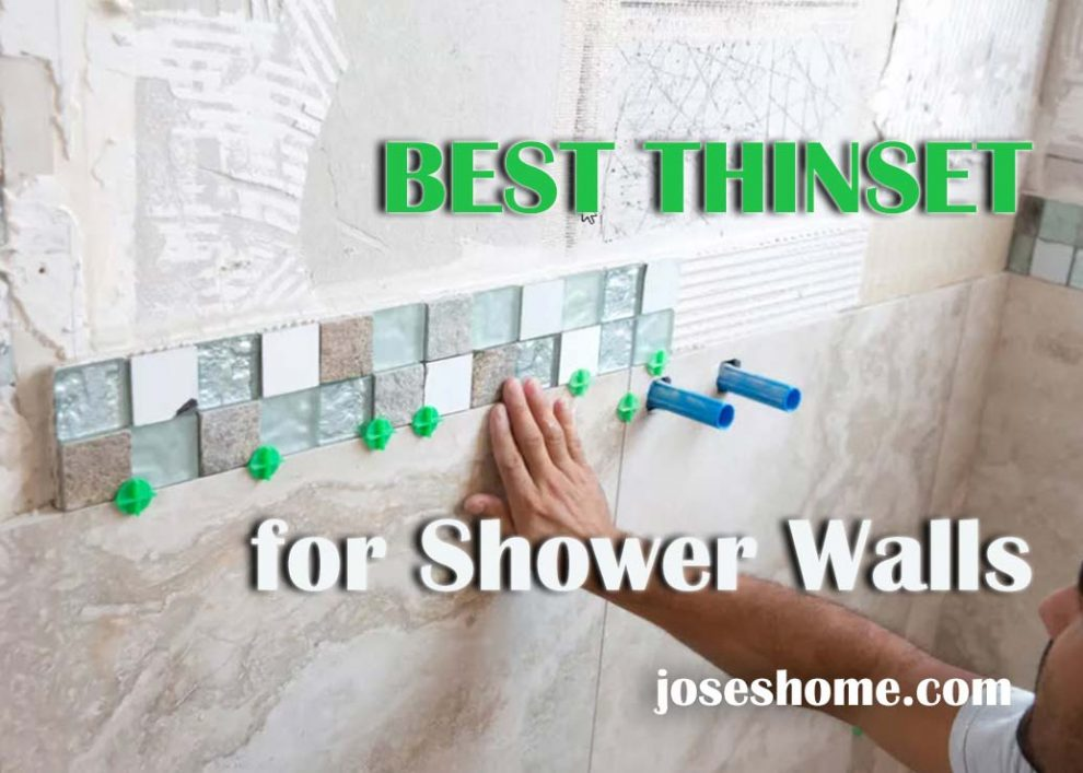 best thinset for shower walls review