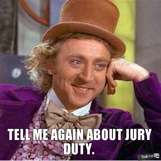 tell-me-again-about-jury-duty1