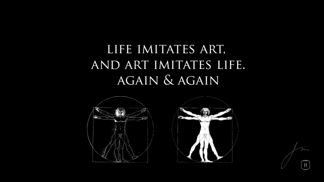 life-imatates-art-again-again