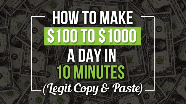 How To Make $100 to $1000 A Day