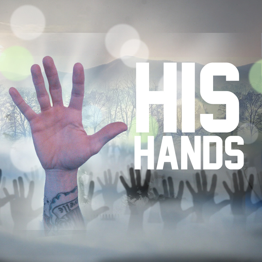 His Hands – Poetry Thursday by Josh Hatcher