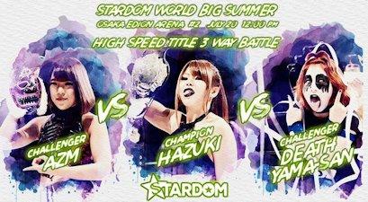 Hazuki vs. AZM vs. DEATH Yama-san