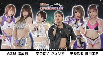 AZM & Natsupoi vs. Giulia & Tam Nakano vs. Mina Shirakawa & Momo Watanabe