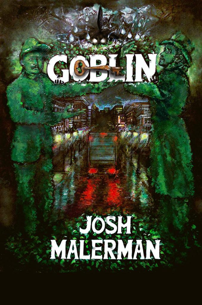Резултат с изображение за goblin josh malerman