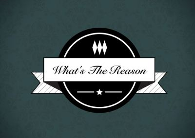 What's The Reason