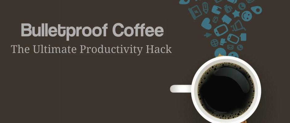 bulletproof coffee productivity hack