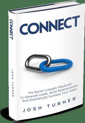 Connect by Josh Turner, LinkedSelling.com LinkedInUniversity