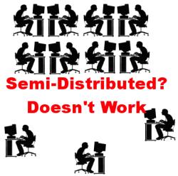 Semi-Distributed Team