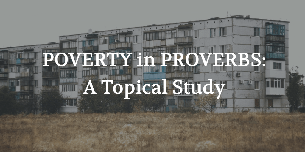Poverty in Proverbs