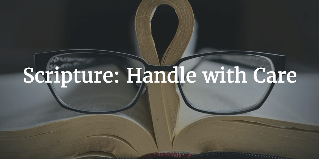 Scripture: Handle with Care - by Amy Chase Ashley