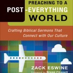 Tuesday Morning Book Review || Preaching to a Post-Everything World