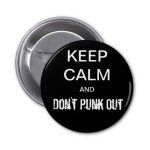 Don't Punk Out and Don't Quit
