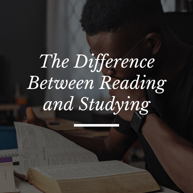 The Difference Between Reading and Studying
