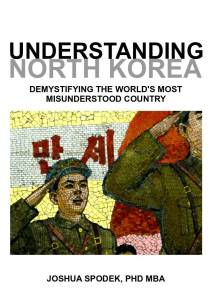 Joshua Spodek Understanding North Korea cover