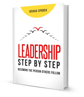 Leadership Step by Step, the book by Joshua Spodek