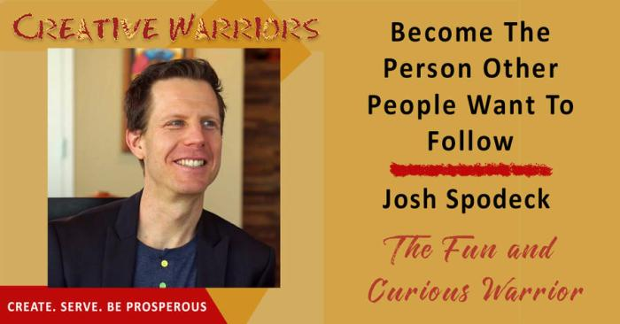 Creative Warriors' Interview of Joshua Spodek