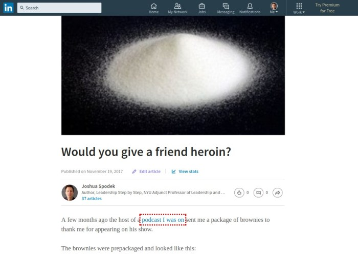 Would you give a friend heroin? My LinkedIn post today