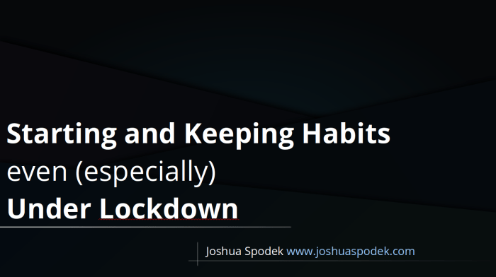 Habits Under Lock-down