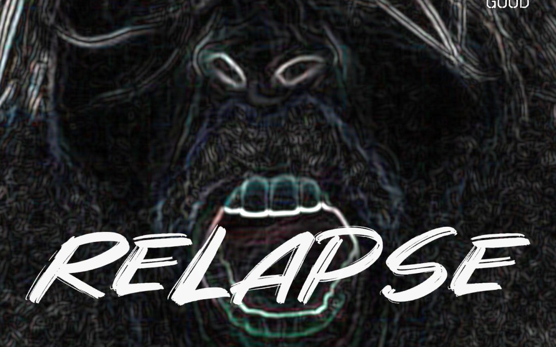 """Relapse"" : Buy and Stream HERE!"
