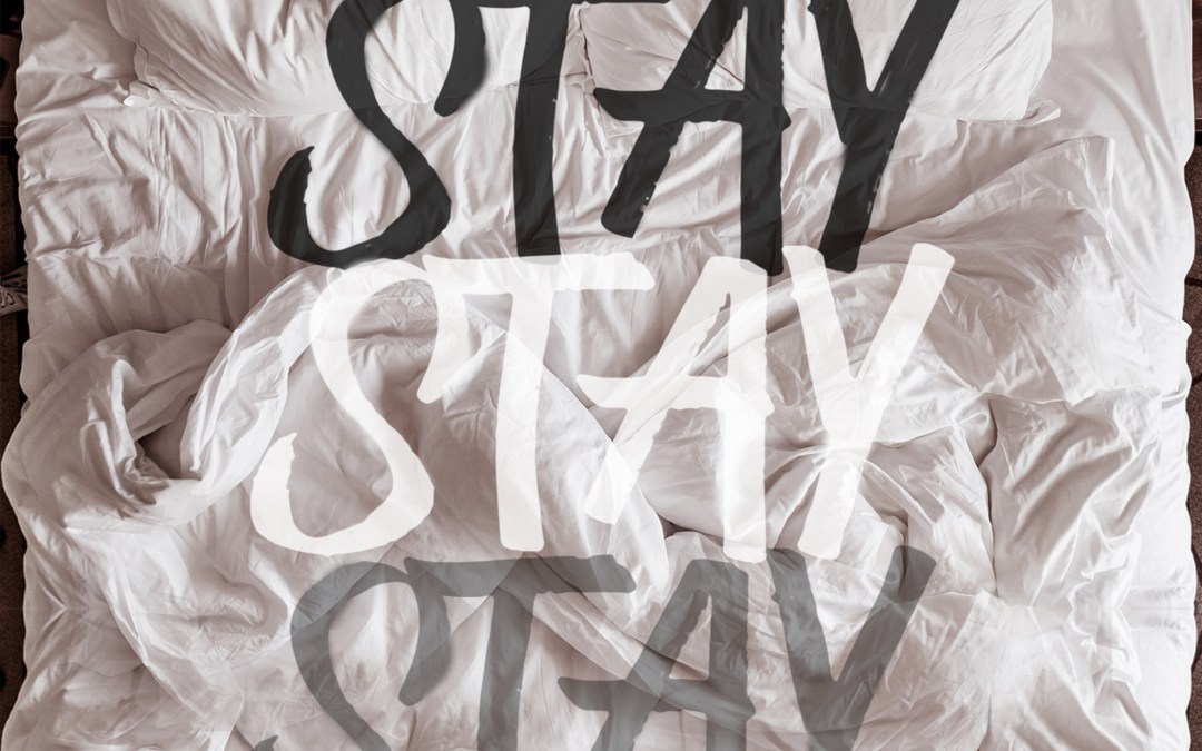 """Stay"" Coming 11/14/19!"