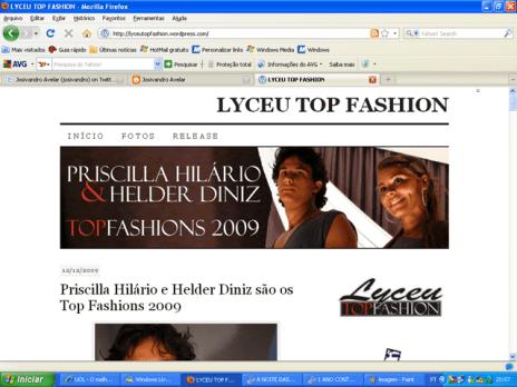 Com direito a faixa e tudo, assim os vencedores foram saudados pela organização do Lyceu Top Fashion em seu site oficial.