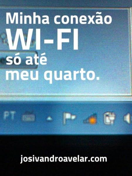 wi-fi só até o quarto