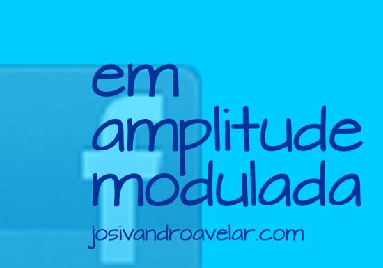em amplitude modulada