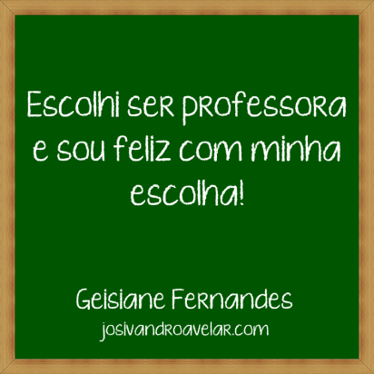 escolhi ser professora