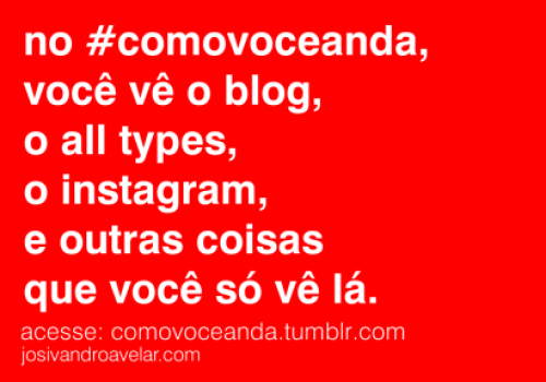 Acesse o Tumblr do Blog Josivandro Avelar.