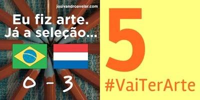5º lugar- #VaiTerArte