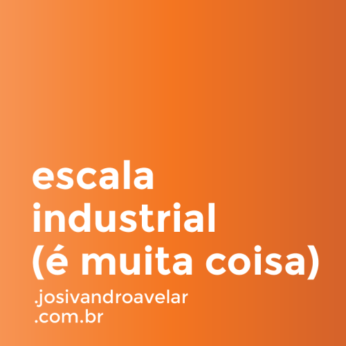 escala industrial