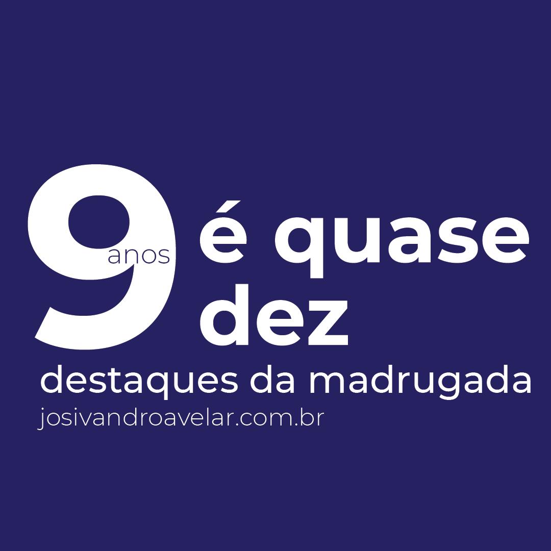 DESTAQUES DA MADRUGADA DO ANIVERSÁRIO DO BLOG