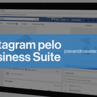 Como postar no Instagram pelo computador através do Facebook Business Suite