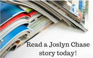 Read a Joslyn Chase story today!