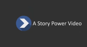 A Story Power video