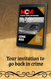 Your invitation to travel back in crime with Mystery, Crime, and Mayhem's latest release, Long Ago. #mystery #historical #reader